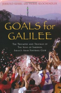 The best books on Football - Goals from Galilee by Jerrold Kessel and Pierre Klochdendler
