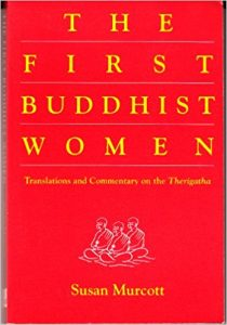 Elizabeth Harris recommends the best Introductions to Buddhism - The First Buddhist Women by Susan Murcott