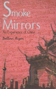 The best books on Freedom - Smoke and Mirrors by Pallavi Aiyar