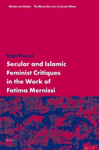 Secular and Islamic Feminist Critiques in the Work of Fatima Mernissi by Raja Rhouni