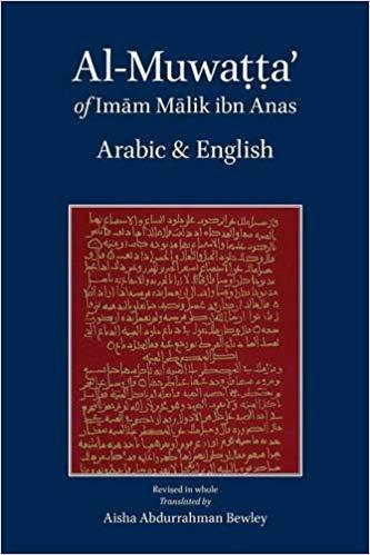 The best books on The Essence of Islam - Al-Muwatta of Imam Malik by Translated by Aisha Bewley and Ya'qub Johnson