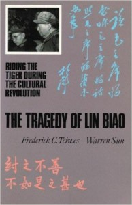 The best books on The Cultural Revolution - The Tragedy of Lin Biao by Frederick Teiwes & Warren Sun
