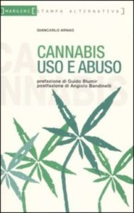 The best books on Medicinal Marijuana - Cannabis Uso e Abuso by Giancarlo Arnao