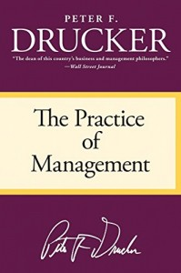 The best books on The Culture of Management - The Practice of Management by Peter F Drucker
