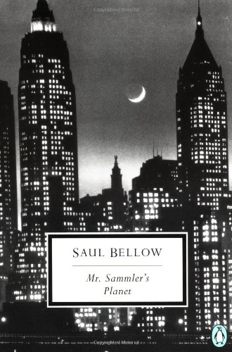 The best books on Conservatism and Culture - Mr Sammler's Planet by Saul Bellow
