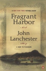 The best books on Understanding High Finance - Fragrant Harbour by John Lanchester