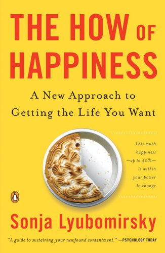 The best books on Happiness - The How of Happiness by Sonja Lyubomirsky