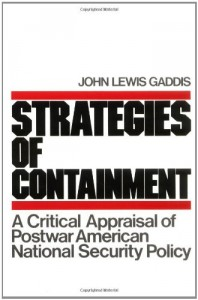The best books on US Intervention - Strategies of Containment by John Gaddis