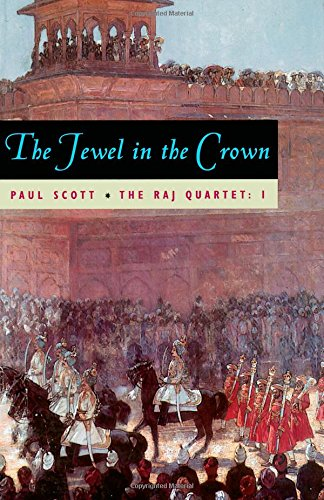 The best books on The Diplomat's Wife - The Jewel in the Crown by Paul Scott