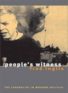 The best books on The Cult of Celebrity - People's Witness by Fred Inglis
