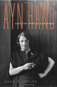 The best books on Libertarianism - Ayn Rand and the World She Made by Anne Heller