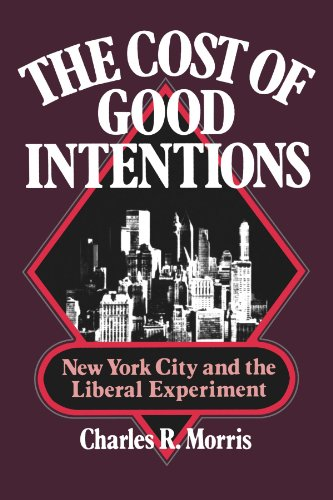The best books on Crashes - The Cost of Good Intentions by Charles Morris & Charles R Morris