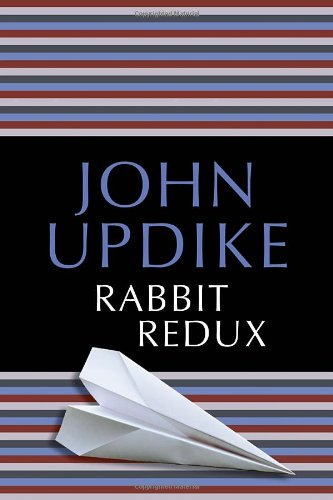 The best books on Conservatism and Culture - Rabbit Redux by John Updike