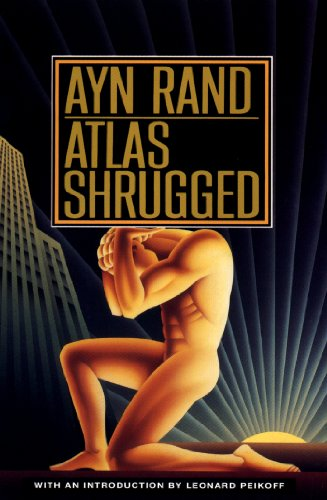 The best books on Libertarianism - Atlas Shrugged by Ayn Rand