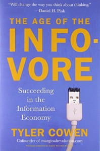 The best books on Information - The Age of the Infovore by Tyler Cowen