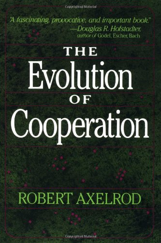 The best books on Quantum Theory - The Evolution of Cooperation by Robert Axelrod