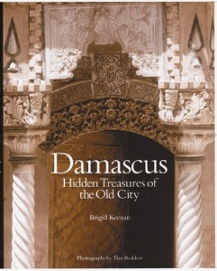 The best books on Syria - Damascus: Hidden Treasures of the Old City by Brigid Keenan