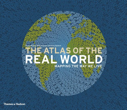 The best books on Inequality - The Atlas of the Real World by Danny Dorling