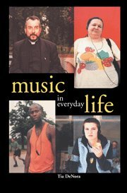 The best books on The Ethnography of Music - Music in Everyday Life by Tia DeNora