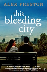 The best books on Why We Live in a Mad World - This Bleeding City by Alex Preston