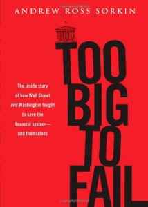 The best books on Renewable Energy - Too Big to Fail by Andrew Sorkin