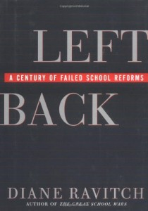 The best books on The Crisis in Education - Left Back by Diane Ravitch