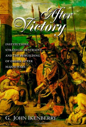 The best books on Grand Strategy - After Victory by John Ikenberry