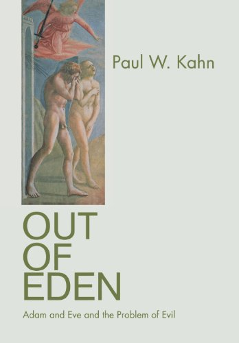 The best books on Evil - Out of Eden by Paul W Kahn