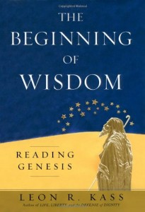 The best books on Freedom Isn't Enough - The Beginning of Wisdom by Leon R Kass