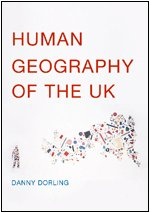 The best books on Inequality - Human Geography of the UK by Danny Dorling