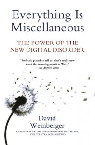 The best books on Information - Everything is Miscellaneous by David Weinberger
