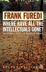 The best books on The Crisis in Education - Where Have All the Intellectuals Gone? by Frank Furedi