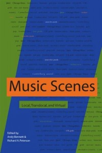 The best books on The Ethnography of Music - Music Scenes by Andy Bennett and Richard A Peterson