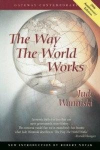 The best books on Tea Party Conservatism - The Way the World Works by Jude Wanniski