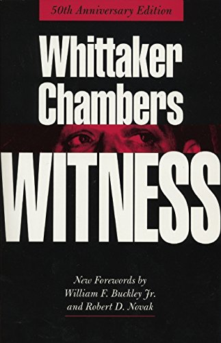 The best books on Tea Party Conservatism - Witness by Whittaker Chambers