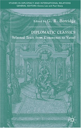 The best books on Why We Need Diplomats - The Embassador and His Functions by Abraham de Wicquefort
