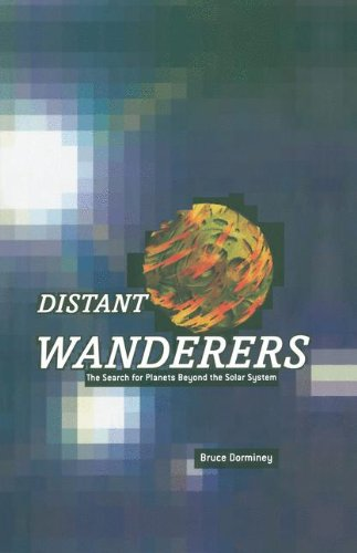 The best books on Life Beyond Earth - Distant Wanderers by Bruce Dorminey