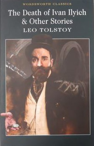 The best books on Why We Live in a Mad World - The Death of Ivan Ilych by Leo Tolstoy