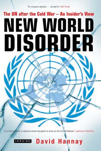 The best books on Diplomacy - New World Disorder by David Hannay