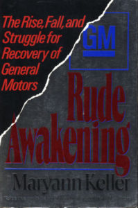 The best books on The Culture of Management - Rude Awakening by Maryann Keller