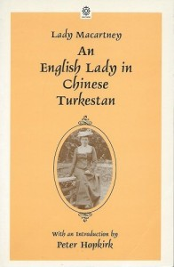 The best books on The Diplomat's Wife - An English Lady in Chinese Turkestan by Lady Catherine Macartney