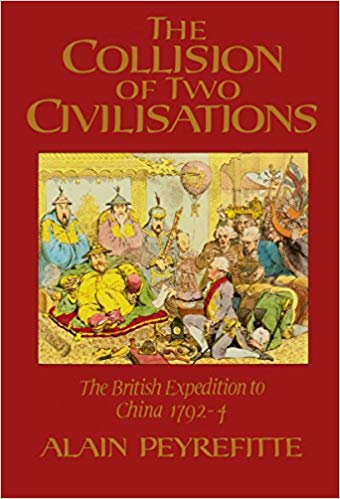 The Collision of Two Civilisations by Alain Peyrefitte