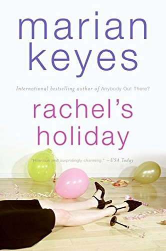Sophie Kinsella recommends her favourite Chick Lit - Rachel's Holiday by Marian Keyes