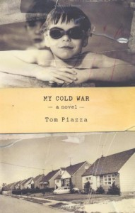 The best books on New Orleans - My Cold War by Tom Piazza