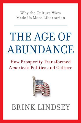 The best books on Traditional and Liberal Conservatism - The Age of Abundance by Brink Lindsey