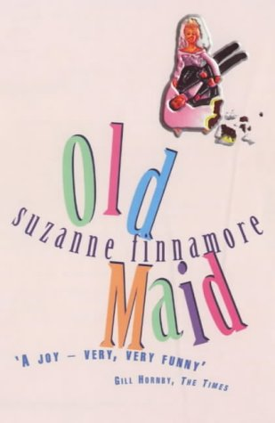 Sophie Kinsella recommends her favourite Chick Lit - Old Maid by Suzanne Finnamore