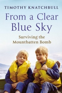 The best books on The Troubles - From a Clear Blue Sky by Timothy Knatchbull