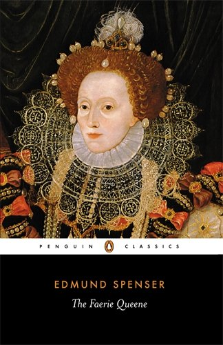 The best books on Elizabeth I - The Faerie Queene by edited by Thomas P Roche Jr and C Patrick O'Donnell Jr & Edmund Spenser