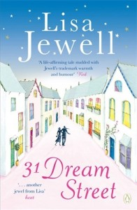 Sophie Kinsella recommends her favourite Chick Lit - 31 Dream Street by Lisa Jewell