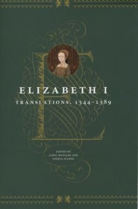 The best books on Elizabeth I - Translations by Elizabeth I, 1592-98 by Janel Mueller and Joshua Scodel